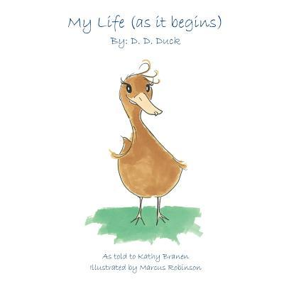 My Life (as It Begins) by