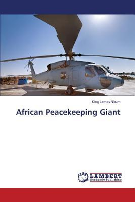 African Peacekeeping Giant
