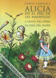 Alicia en el país de las maravillas / A través del espejo / La caza del Snark