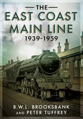 The East Coast Main Line 1939-1959