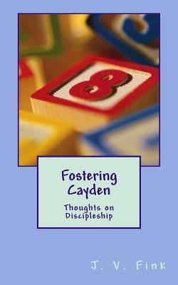 Fostering Cayden