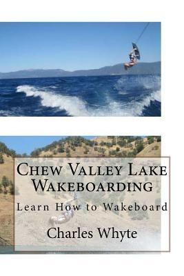 Chew Valley Lake Wakeboarding
