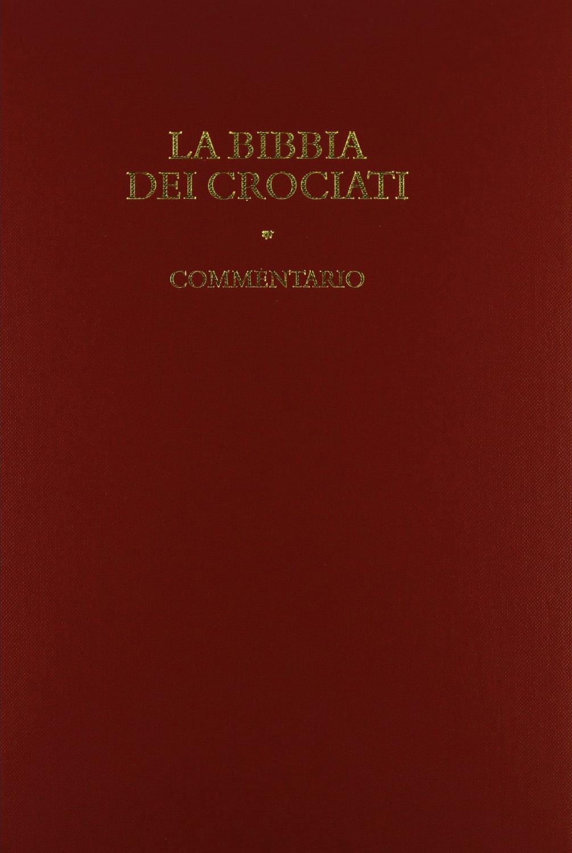 La Bibbia dei crociati