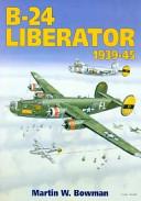 B-24 Liberator 1939-45