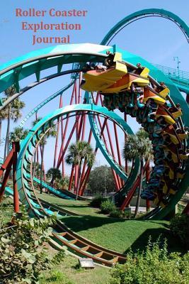 Roller Coaster Exploration Journal