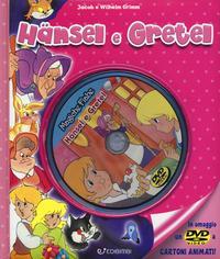 Hänsel e Gretel. Con DVD
