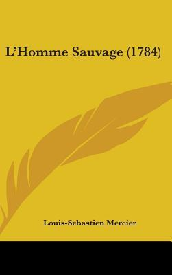 L'Homme Sauvage (178...