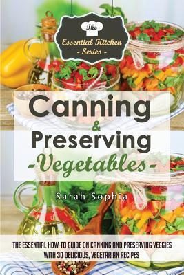 Canning & Preserving Vegetables
