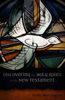 DISCOVERING THE HOLY SPIRIT IN THENEW TESTAMENT
