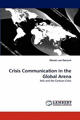 Crisis Communication in the Global Arena