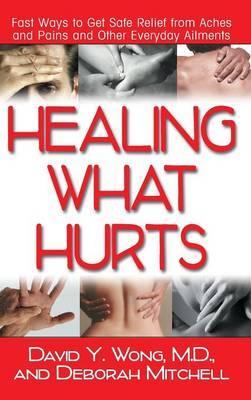 Healing What Hurts