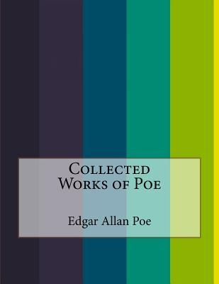 Collected Works of Poe