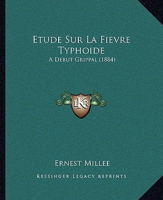 Etude Sur La Fievre Typhoide