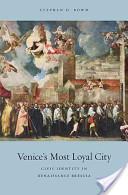 Venice's Most Loyal City
