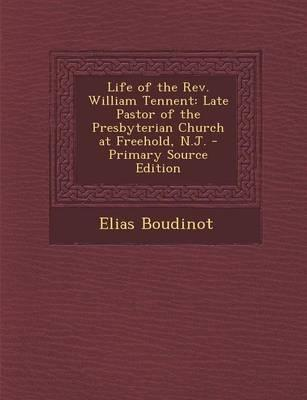 Life of the REV. William Tennent