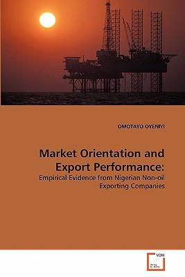 Market Orientation and Export Performance