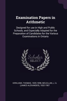 Examination Papers in Arithmetic