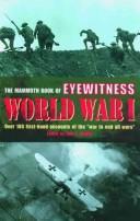 The Mammoth Book of Eyewitness World War I
