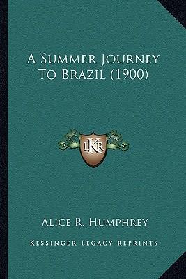 A Summer Journey to Brazil (1900)