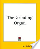 The Grinding Organ