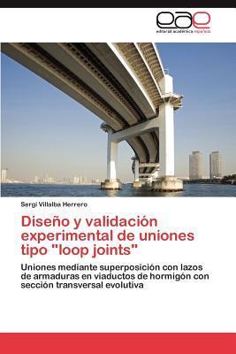 """Diseño y validación experimental de uniones tipo """"loop joints"""""""