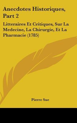 Anecdotes Historiques, Part 2