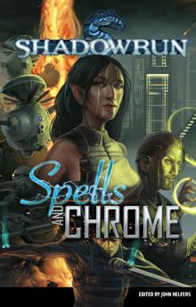 Shadowrun Anthology Volume 1 - Spells and