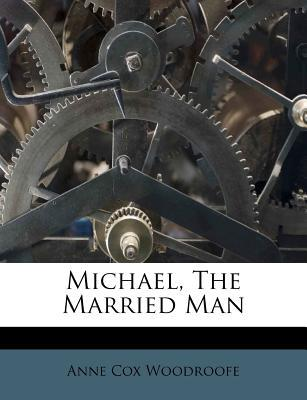 Michael, the Married Man