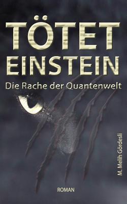 Tötet Einstein