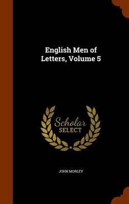 English Men of Letters, Volume 5
