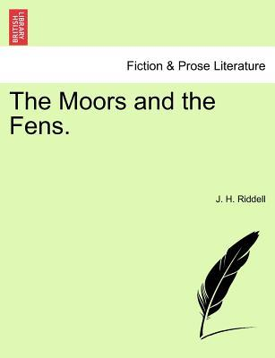 The Moors and the Fens. Vol. I