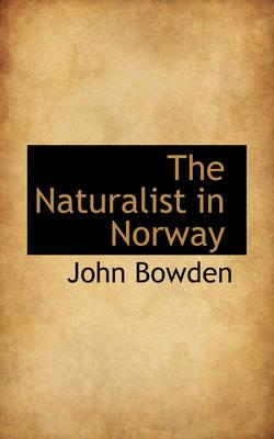 The Naturalist in Norway