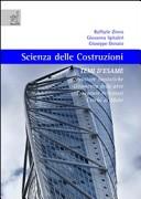 Scienza delle costruzioni. Temi d'esame. Strutture isostatiche, geometria delle aree, travature reticolari, cerchi di Mohr