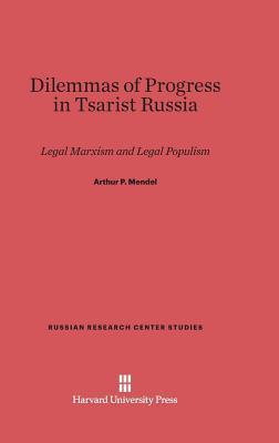 Dilemmas of Progress in Tsarist Russia