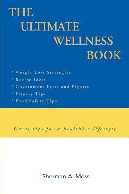 The Ultimate Wellness Book