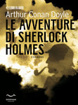 Le avventure di Sherlock Holmes Vol. I