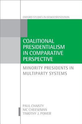 Coalitional Presidentialism in Comparative Perspective