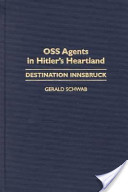 OSS Agents in Hitler's Heartland