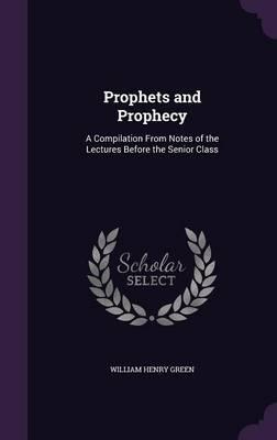 Prophets and Prophec...