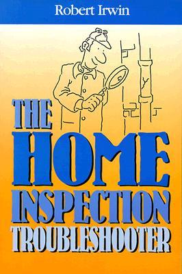 The Home Inspection Troubleshooter