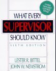 What Every Supervisor Should Know