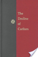 The Decline of Carlism