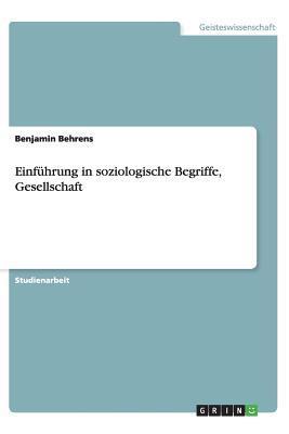 Einführung in soziologische Begriffe, Gesellschaft