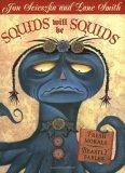 Squids Will be Squid...