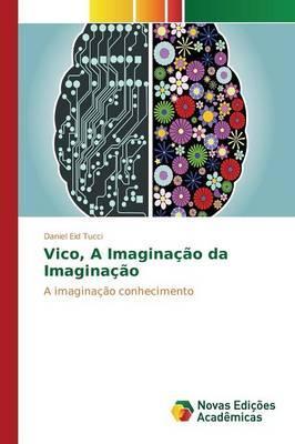 Vico, A Imaginação da Imaginação