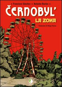 Chernobyl: La zona