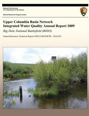Upper Columbia Basin Network Integrated Water Quality Annual Report 2009
