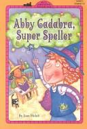 Abby Cadabra, super ...