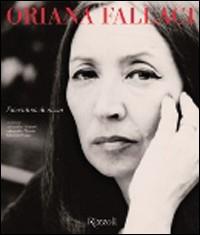 Oriana Fallaci. Fiorentina di razza