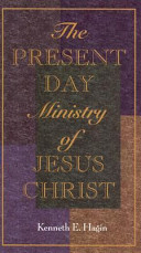 The Present-Day Ministry of Jesus Christ
